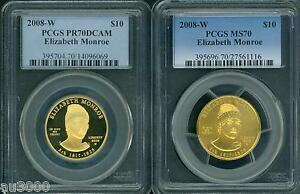 Click now to see the BUY IT NOW Price! 2008 W $10 GOLD SPOUSE ELIZABETH MONROE PCGS PR70 PF70 & MS70 2 COINS SET