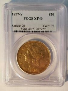 1877 S $20 LIBERTY GOLD COIN PCGS XF40