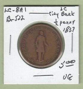 1837 LOWER CANADA CITY BANK 1/2 PENNY TOKEN   LC 8A1   VG