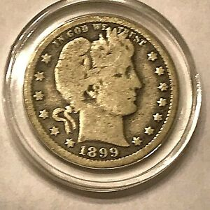 1899 O BARBER QUARTER VG CONDITION IN NEW AIRTIGHT COIN HOLDER