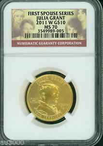 2011 W $10 GOLD COMMEMORATIVE 1/2 OZ. FIRST SPOUSE JULIA GRANT NGC MS70 MS 70