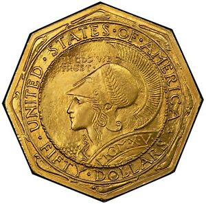 Click now to see the BUY IT NOW Price! PANAMA PACIFIC OCTAGONAL 1915 S $50 GOLD COMMEMORATIVE PCGS MS64  CAC