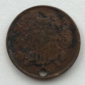1865 2 CENT PIECE HOLED CCC262