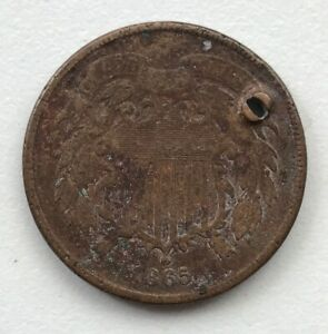 1865 2 CENT PIECE HOLED CCC264