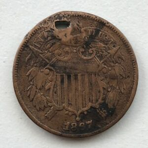 1867 2 CENT PIECE HOLED V.F. DETAIL CCC268