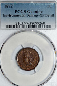BETTER DATE 1872 INDIAN HEAD CENT THAT PCGS GRADED XF DETAIL  STOCK 3: 38099260