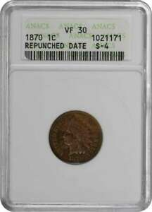 1870 INDIAN CENT VF30 ANACS REPUNCHED DATE S 4