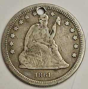 1861 LIBERTY SEATED QUARTER.  FINE DETAIL.  HOLED.  141091