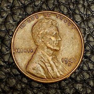 1947 D LINCOLN WHEAT CENT IN XF / EF CONDITION   $20 ORDERS SHIP FREE