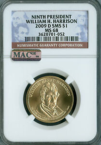 2009 D W. H. HARRISON PRES. DOLLAR NGC MAC MS68 SMS PQ 2ND FINEST REGISTRY