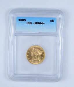 MS64  1885 $5.00 LIBERTY HEAD GOLD HALF EAGLE   GRADED BY ICG  9631