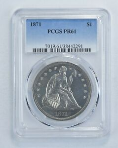 PR61 1871 SEATED LIBERTY SILVER DOLLAR   GRADED PCGS  6056
