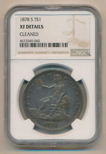 1878 S SEATED LIBERTY DOLLAR. NGC XF DETAILS