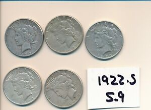 PEACE DOLLARS   BARGAIN SILVER LOT   1922  S   5 NICE COINS S9     A BUY