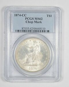 MS62 1874 CC SEATED LIBERTY SILVER TRADE DOLLAR   CHOP MARK   GRADED PCGS  8038