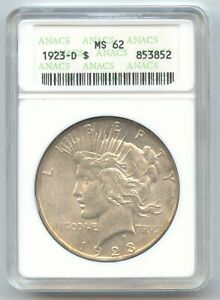1923 D PEACE DOLLAR OLD SMALL WHITE ANACS HOLDER MS 62
