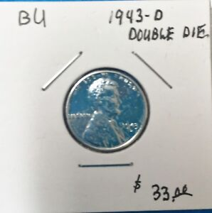 ONE 1943 D DOUBLE DIE FINE PRICE REDUCED WITH A FREE STEEL PENNY
