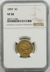 1859 $3 NGC VF 30 INDIAN PRINCESS HEAD THREE DOLLAR GOLD PIECE