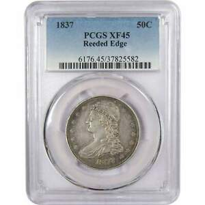 1837 REEDED EDGE 50C CAPPED BUST SILVER HALF DOLLAR COIN XF 45 PCGS