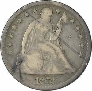 1872 LIBERTY SEATED SILVER DOLLAR VG UNCERTIFIED