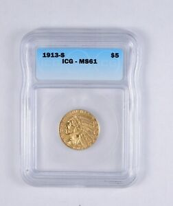 MS61 1913 S $5.00 INDIAN HEAD GOLD HALF EAGLE   JEXX   GRADED ICG  2116