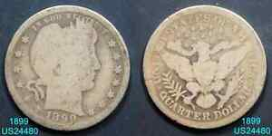 1899 BARBER QUARTER CIRCULATED 90  SILVER  IN UNITED STATES
