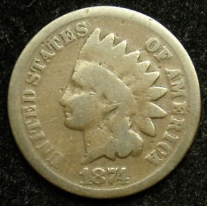 1874 INDIAN HEAD CENT PENNY G GOOD  B01