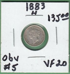 1883 H CANADIAN 5 CENTS SILVER COIN   OBVERSE 5   VF 20