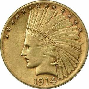 1914 $10 GOLD INDIAN EF UNCERTIFIED