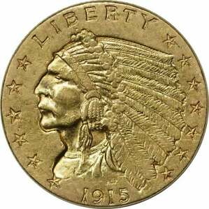 1915 $2.50 GOLD INDIAN AU UNCERTIFIED