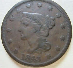 1843 US BRAIDED HAIR LARGE CENT COIN.  C425