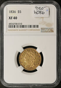 1836  $5.00 GOLD.  IN NGC HOLDER.  XF 40.  H086