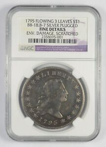 FINE DETAILS 1795 FLOWING HAIR DOLLAR   3 LEAVES SILVER PLUG   GRADED NGC  7760