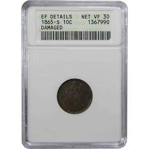 1865 S SEATED LIBERTY DIME XF EF DETAILS ANACS 90  SILVER 10C US TYPE COIN