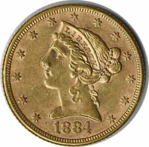 1884 $5 GOLD LIBERTY AU SLIDER UNCERTIFIED