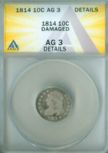 1814 CAPPED BUST DIME ANACS AG 3 DETAILS FREE S/H  2126702