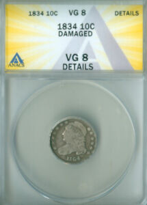 1834 CAPPED BUST DIME ANACS VG 8 DETAILS FREE S/H  2126709