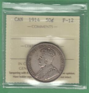 1914 CANADIAN 50 CENTS SILVER COIN   ICCS GRADED F 12