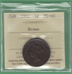 1901 CANADIAN LARGE ONE CENT COIN   BROWN   ICCS GRADED MS 60