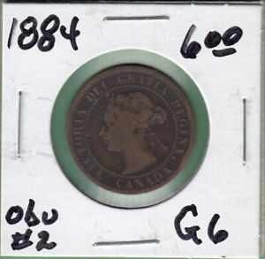 1884 CANADA LARGE ONE CENT COIN   OBVERSE 2   G 6