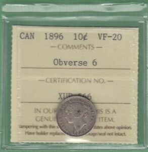 1896 CANADA 10 CENTS SILVER COIN   OBVERSE 6   ICCS GRADED VF 20