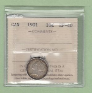 1901 CANADIAN 10 CENTS SILVER COIN   ICCS GRADED EF 40