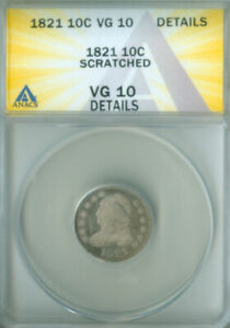 1821 CAPPED BUST DIME ANACS VG 10 DETAILS FREE S/H  2126724