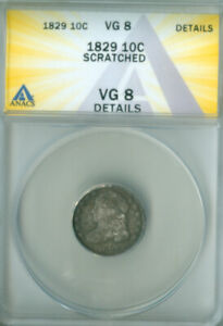 1829 CAPPED BUST DIME ANACS VG 8 DETAILS FREE S/H  2126713