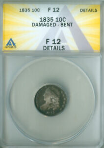 1835 CAPPED BUST DIME ANACS F 12 DETAILS FREE S/H  2126720