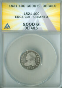 1821 CAPPED BUST DIME ANACS G 6 DETAILS FREE S/H  2126717