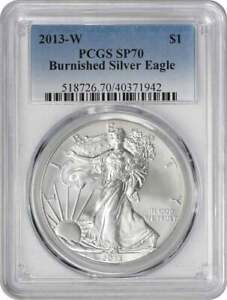 2013 W $1 AMERICAN SILVER EAGLE BURNISHED SP70 PCGS