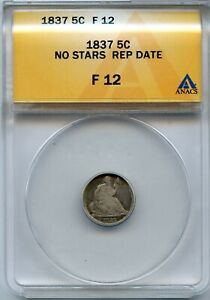 1837 SEATED LIBERTY HALF DIME ANACS F12 NO STARS REP DATE COIN   JL01