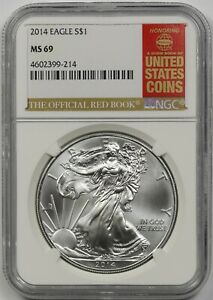 2014 SILVER EAGLE DOLLAR $1 NGC MS 69 1 OZ FINE SILVER OFFICIAL RED BOOK LABEL