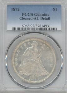 1872 SEATED LIBERTY DOLLAR PCGS GENUINE DETAILS CLEANED AU